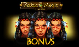 Aztec Magic Deluxe - Bonus