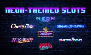7 Online Slots Setting the Neon Trend in Online Casinos