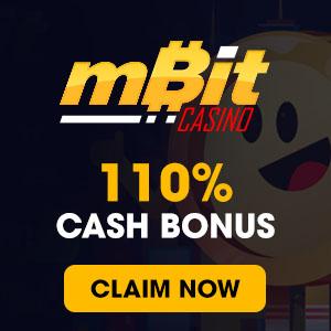 mBit Casino 110% Cash Bonus